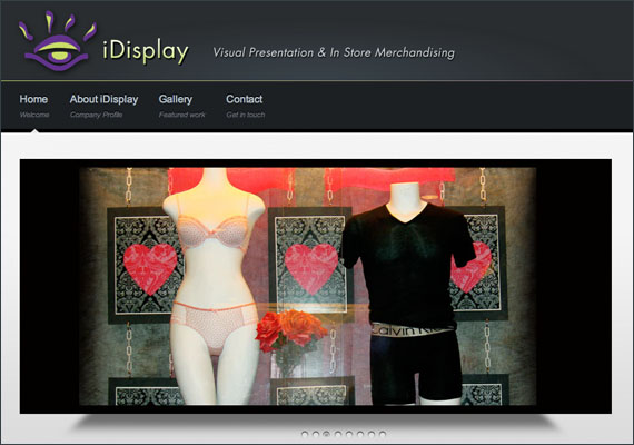 iDisplay, is a small business that provides window displays, in-store visual presentation and graphic solutions for small businesses. I designed the look and feel for this website. <i>www.idisplay.ca</i>