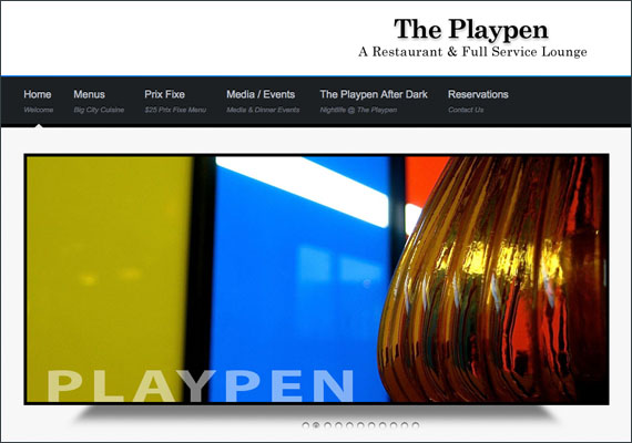 The Playpen ~ A Restaurant and Full Service Lounge. I collaborated with my clients to create the look and feel of this website. Was responsible for monthly updates and digital design for the website.